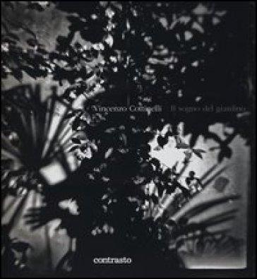 Il sogno del giardino - Vincenzo Cottinelli |