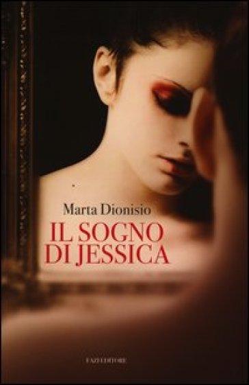 Il sogno di Jessica - Marta Dionisio   Kritjur.org