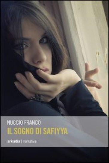 Il sogno di Safiyya - Nuccio Franco | Kritjur.org