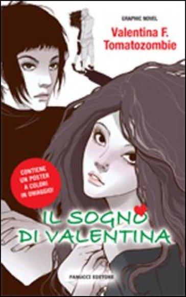 Il sogno di Valentina - F. Valentina |