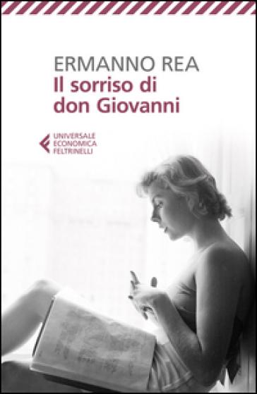 Il sorriso di don Giovanni - Ermanno Rea | Kritjur.org