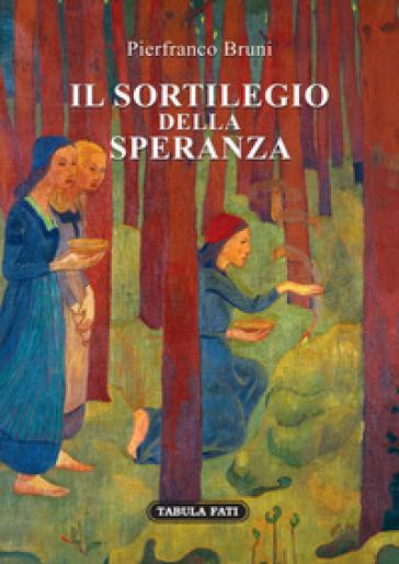 """""""Pierfranco Bruni con """"Il sortilegio della speranza"""" nella pazienza dello scrivere""""  di Stefania Romito"""