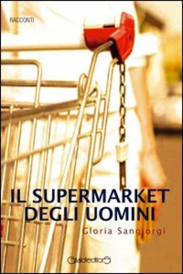 Il supermarket degli uomini