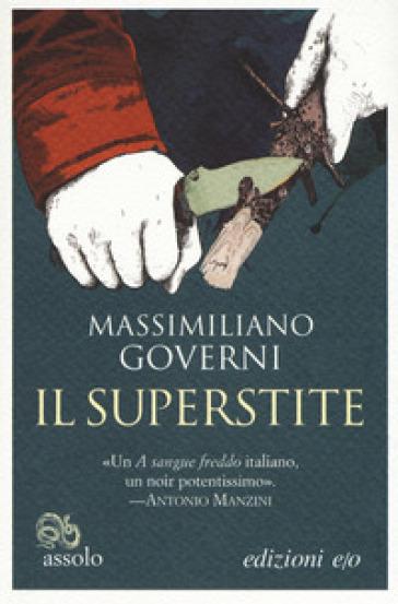 Il superstite - Massimiliano Governi   Ericsfund.org
