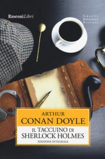 Il taccuino di Sherlock Holmes - Arthur Conan Doyle | Ericsfund.org