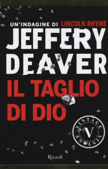 Il taglio di Dio - Jeffery Deaver pdf epub