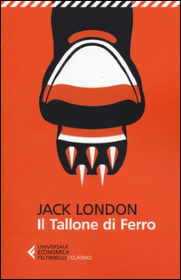 Il tallone di ferro - Jack London |