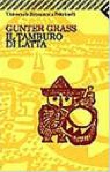 Il Tamburo Di Latta.Il Tamburo Di Latta Gunter Grass Libro Mondadori Store