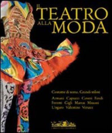 Il teatro alla moda - Massimiliano Capella | Jonathanterrington.com