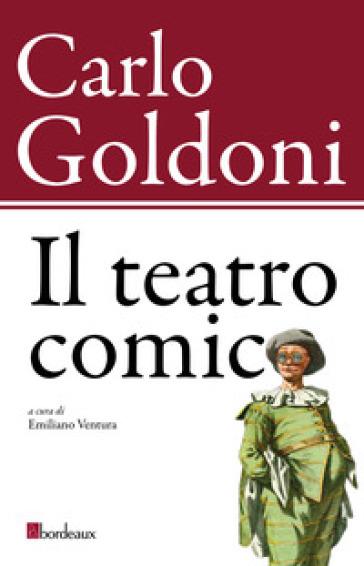 Il teatro comico - Carlo Goldoni   Thecosgala.com