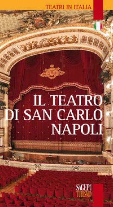 Il teatro di San Carlo Napoli
