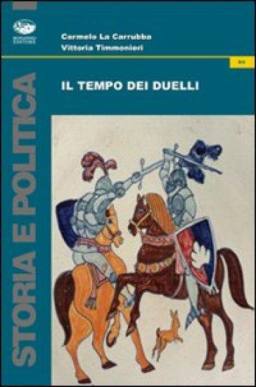 Il tempo dei duelli - Carmelo La Carrubba   Kritjur.org