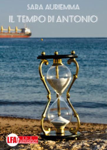 Il tempo di Antonio - Sara Auriemma   Kritjur.org