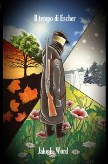 Il tempo di Escher - Jake L. Word | Kritjur.org