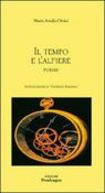 Il tempo e l'alfiere - Maria Amalia Orsini |