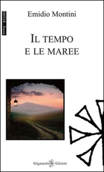 Il tempo e le maree - Emidio Montini | Kritjur.org
