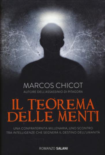 Il teorema delle menti - Marcos Chicot |