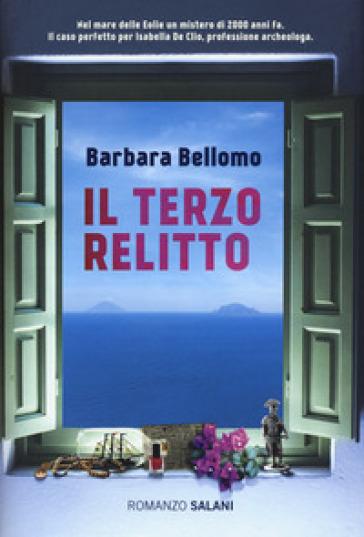 Il terzo relitto - Barbara Bellomo   Thecosgala.com