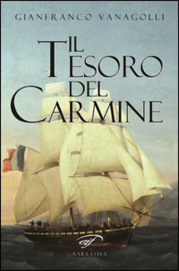 Il tesoro del carmine - Gianfranco Vanagolli |