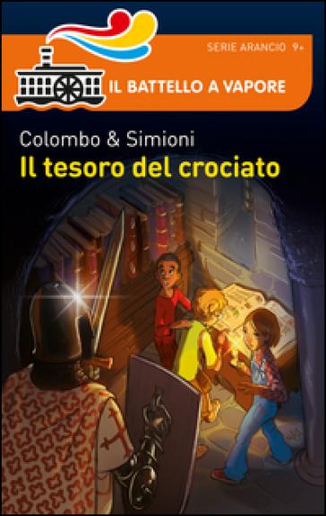 Il tesoro del crociato - Paolo Colombo |