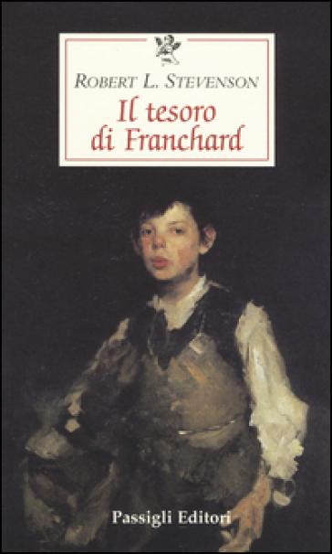 Il tesoro di Franchard - Robert Louis Stevenson  