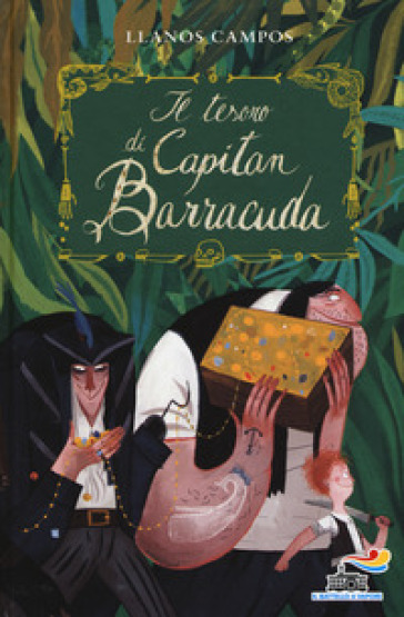 Il tesoro di capitan Barracuda - Llanos Campos   Rochesterscifianimecon.com
