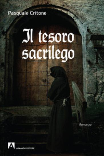 Il tesoro sacrilego - Pasquale Critone | Kritjur.org