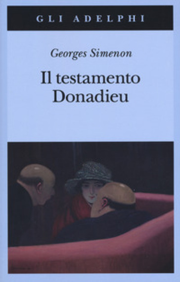 Il testamento Donadieu - Georges Simenon |