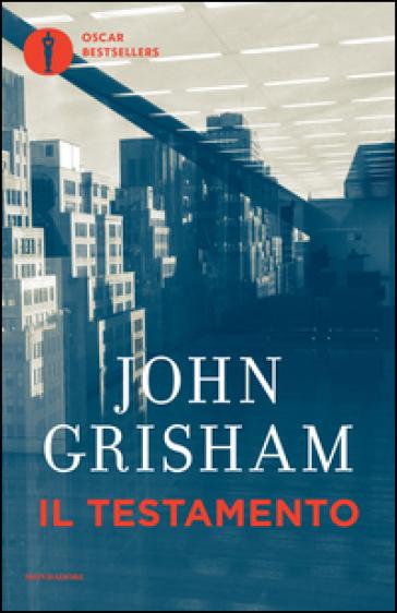 Il testamento - John Grisham |