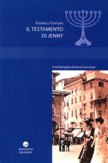 Il testamento di Jenny - Federico Tortora | Ericsfund.org