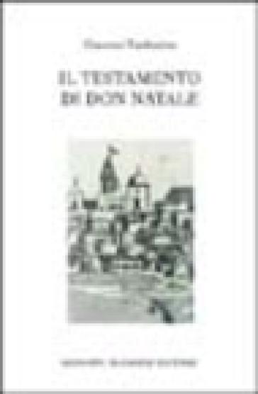 Il testamento di don Natale - Giacomo Tamburino |
