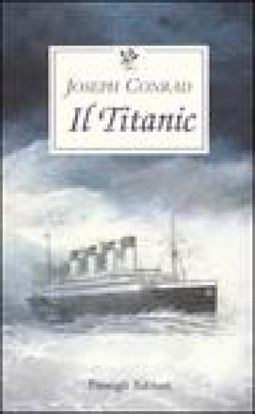 Il titanic - Joseph Conrad  