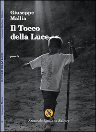 Il tocco della luce - Giuseppe Mallia |