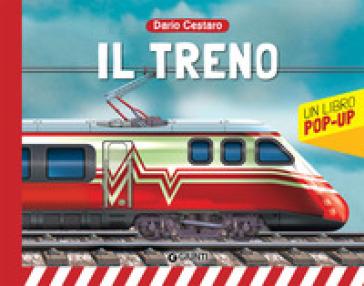 Il treno. Libro pop-up