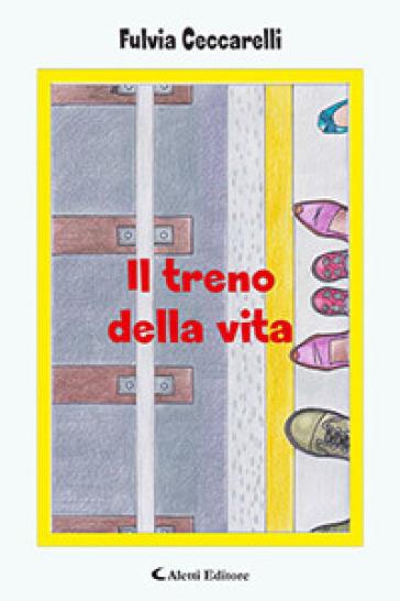 Il treno della vita - Fulvia Ceccarelli | Kritjur.org