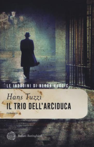 Il trio dell'arciduca - Hans Tuzzi |