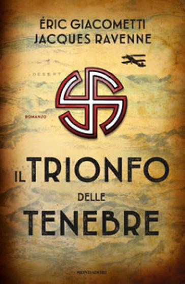Il trionfo delle tenebre - Eric Giacometti   Thecosgala.com