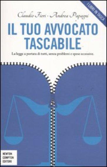 Il tuo avvocato tascabile - Andrea Papagni |
