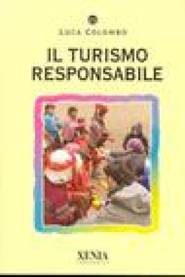 Il turismo responsabile - Luca Colombo | Rochesterscifianimecon.com