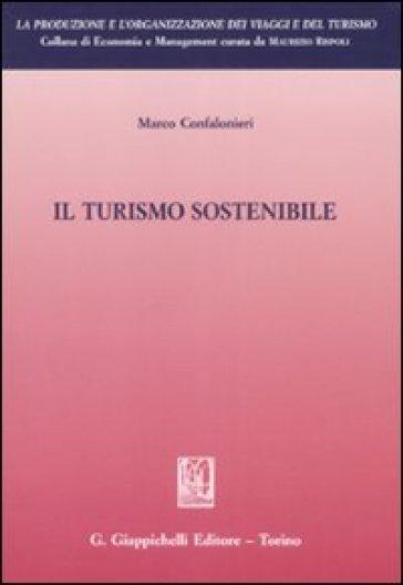Il turismo sostenibile - Marco Confalonieri | Thecosgala.com