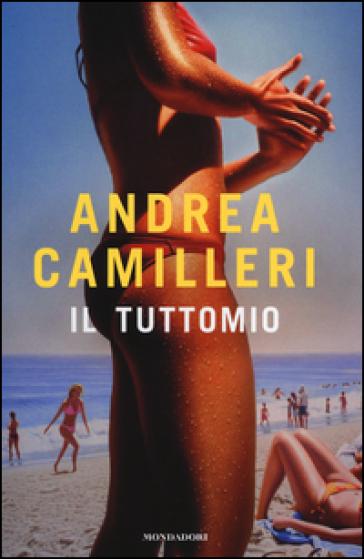 Il tuttomio. Ediz. speciale - Andrea Camilleri |