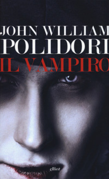 Il vampiro - John William Polidori | Rochesterscifianimecon.com