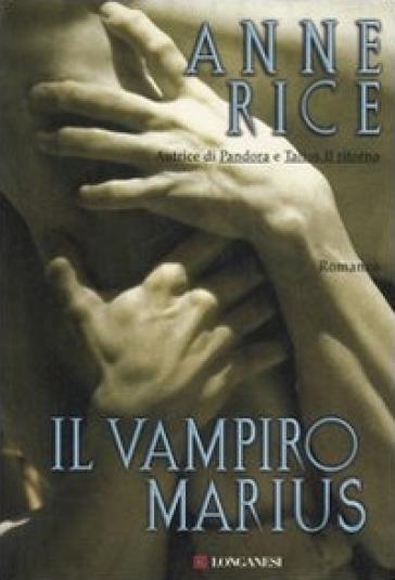 Il vampiro Marius - Anne Rice  