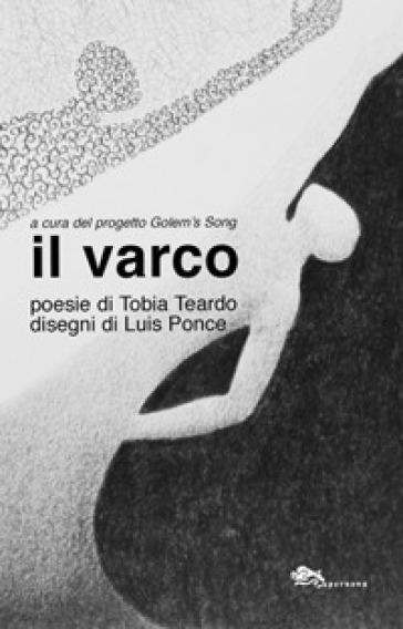 Il varco - Tobia Teardo |