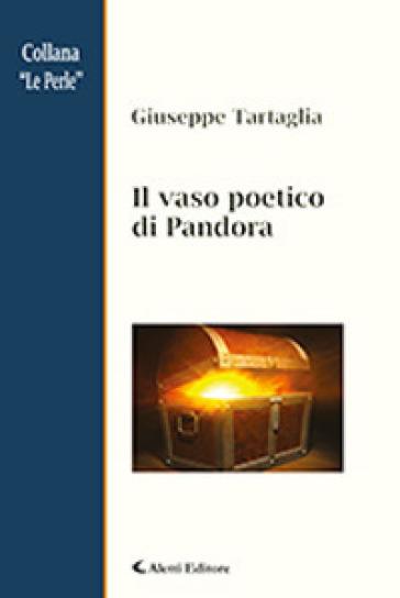 Il vaso poetico di Pandora - Giuseppe Tartaglia pdf epub