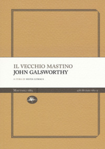 Il vecchio mastino - John Galsworthy | Kritjur.org