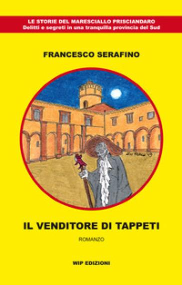 Il venditore di tappeti - Francesco Serafino pdf epub