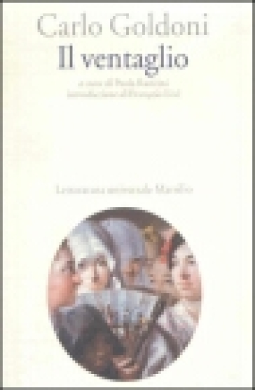 Il ventaglio - Carlo Goldoni | Jonathanterrington.com