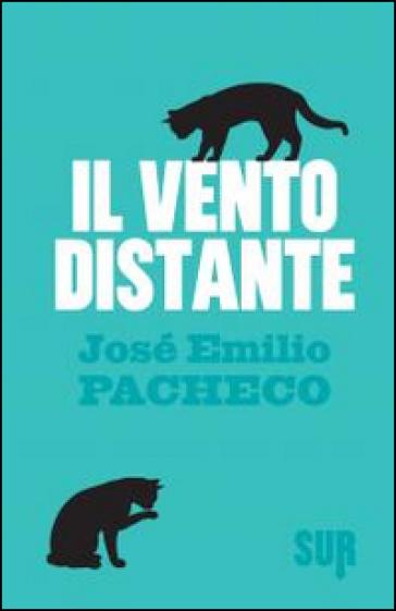 Il vento distante - José E. Pacheco   Kritjur.org