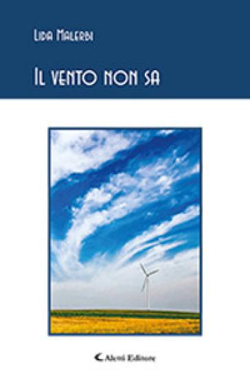 Il vento non sa - Lida Malerbi pdf epub
